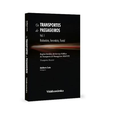 Os Transportes de Passageiros Vol I - Rodoviário, Ferroviário, Fluvial