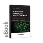 Ebook - A taxa sobre transações financeiras na UE -Taxa Robin Hood: Um bom Imposto