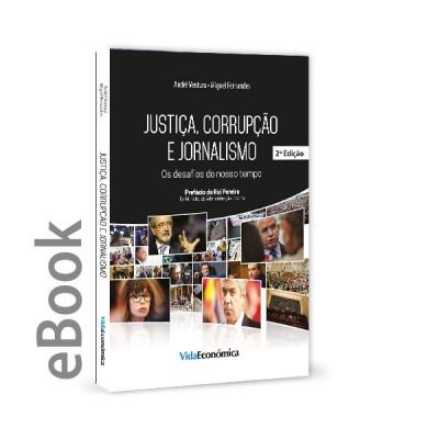 Ebook - Justiça, corrupção e jornalismo - Os desafios do nosso tempo 2ª edição