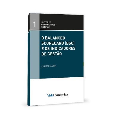 O Balanced Scordecard (BSC) e os Indicadores de Gestão