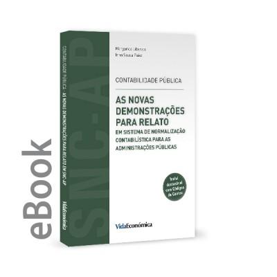 Ebook - As Novas Demonstrações para Relato em SNC para as Administrações Públicas
