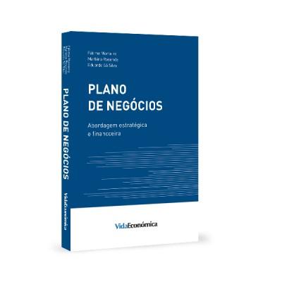 Plano de Negócios - Abordagem Estratégica e Financeira