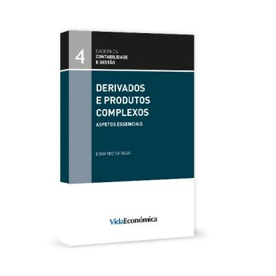 Derivados e Produtos Complexos - Aspetos Essenciais