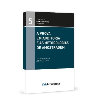 A Prova em Auditoria e as Metodologias de Amostragem