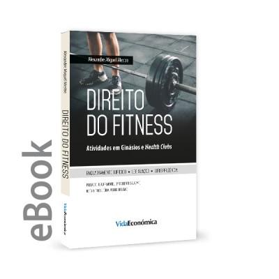 Ebook - Direito do Fitness - Atividades em Ginásios e Health Clubs