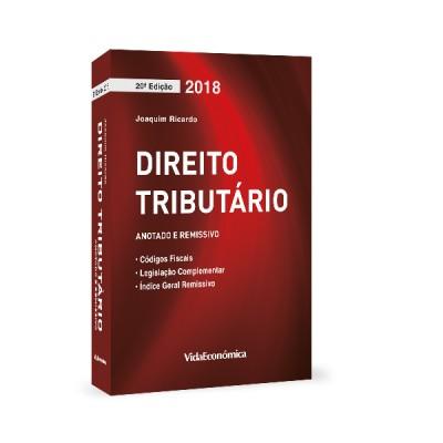 Direito Tributário 2018 - Coletânea de Legislação 20ª Edição