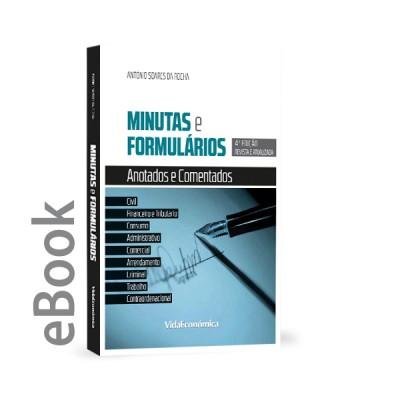Ebook - Minutas e Formulários Anotados e Comentados - 4ª edição