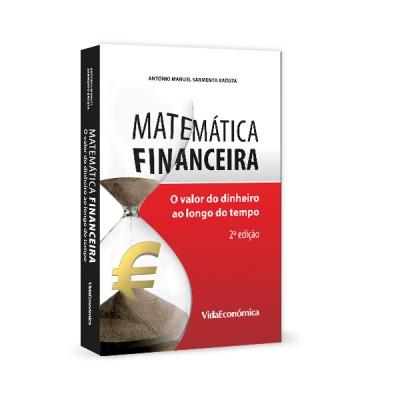 Matemática Financeira-  O valor do dinheiro ao longo do tempo 2ª edição revista e ampliada