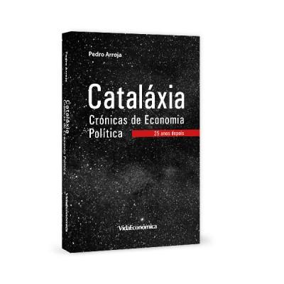 Cataláxia Crónicas de Economia Política - 25 anos depois