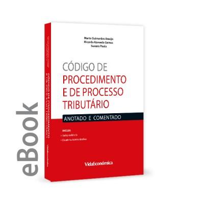 Ebook - Código de Procedimento e de Processo Tributário - Anotado e Comentado