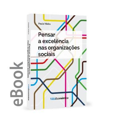Ebook - Pensar a excelência nas organizações sociais