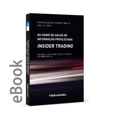 Ebook - Do Crime de Abuso de Informação Privilegiada (insider trading)