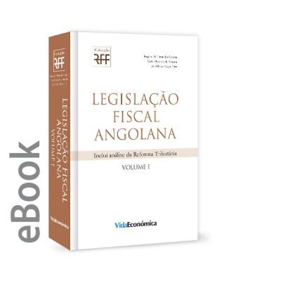 Epub  - Legislação Fiscal Angolana - Volume I