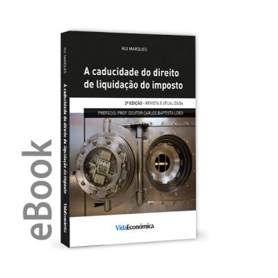 Ebook - A Caducidade do Direito de Liquidação do Imposto  2ª Edição
