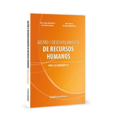 Gestão e Desenvolvimento de Recursos Humanos - Práticas emergentes