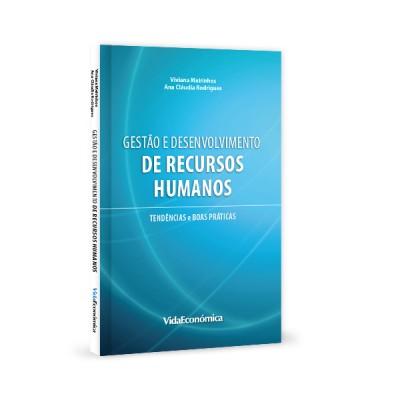 Gestão e desenvolvimento de recursos humanos Tendências e boas práticas