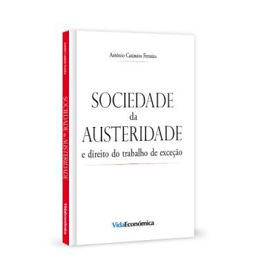 Sociedade da Austeridade e direito do trabalho de exceção