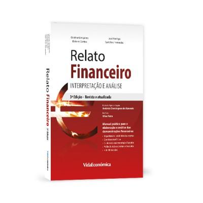 Relato Financeiro: Interpretação e Análise 3ª edição revista e atualizada