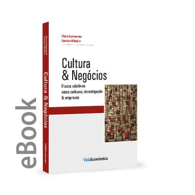 Epub - Cultura & Negócios - Fluxos criativos entre culturas, investigação & empresas