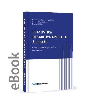 Ebook - Estatística Descritiva Aplicada à Gestão