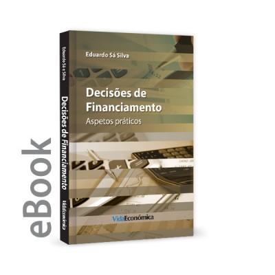 Ebook - Decisões sobre Financiamento, Estrutura de Capital e Política de Dividendos
