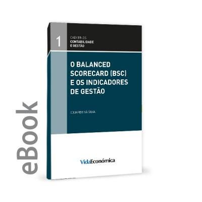 Ebook - O Balanced Scorecard (BSC) e os Indicadores de Gestão