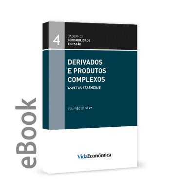 Ebook - Derivados e Produtos Complexos - Aspetos Essenciais