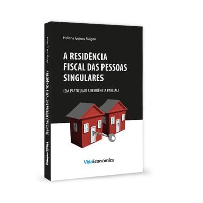 A Residência Fiscal das Pessoas Singulares