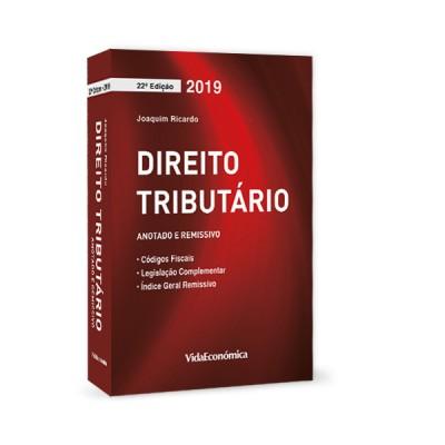 Direito Tributário 2019 Coletânea de legislação 22ª Edição