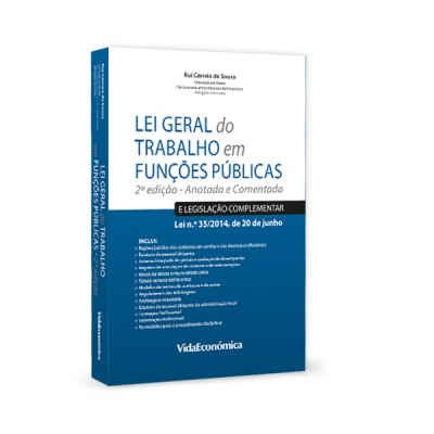 Lei Geral do Trabalho em Funções Públicas - Anotada e Comentada 2ª Edição