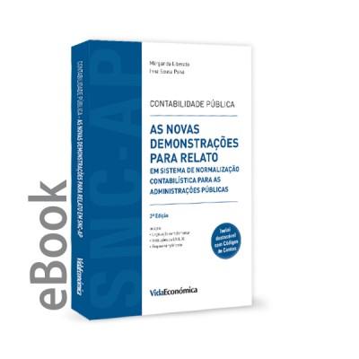 Ebook - Contabilidade Pública - As Novas Demonstrações para Relato em Sistema de Norm. Contab. p/ Admin. Públicas 2ª Ed.
