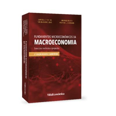 Fundamentos Microeconómicos da Macroeconomia -  Exercícios resolvidos e propostos (5ª Edição)