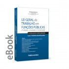 Ebook - Lei Geral do Trabalho em Funções Públicas - Anotada e Comentada 2ª Edição