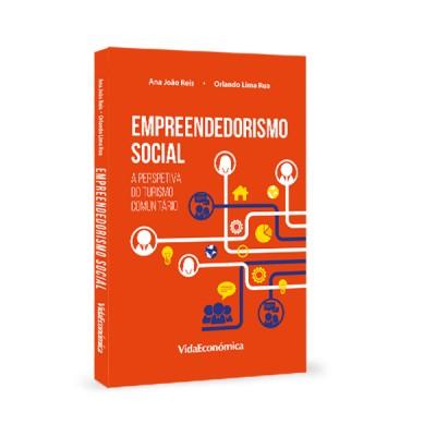 Empreendedorismo Social – A Perspetiva do Turismo Comunitário