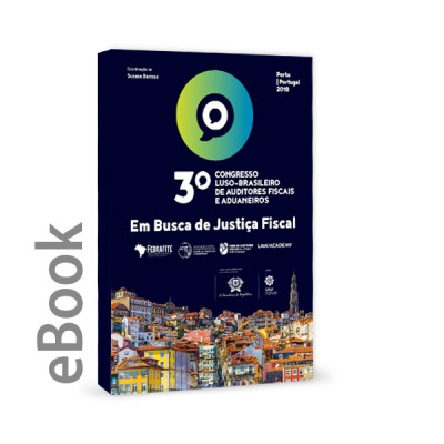 Ebook - 3.º Congresso Luso - Brasileiro de Auditores Fiscais e Aduaneiros