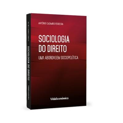 Sociologia do Direito - Uma abordagem sociopolítica