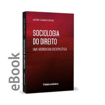 Ebook - Sociologia do Direito - Uma abordagem sociopolítica