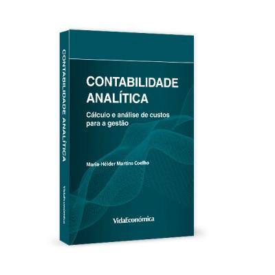 Contabilidade Analítica - Cálculo e análise de custos para a gestão
