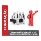 Manual Prático de Direito do Trabalho na Gestão Empresarial
