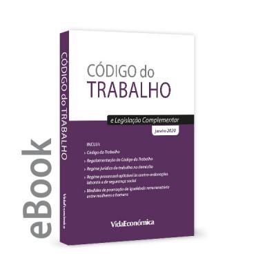 Ebook - Código do Trabalho e Legislação Complementar