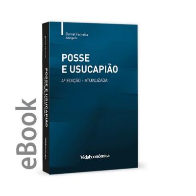 Ebook - Posse e Usucapião 4ª Edição Atualizada