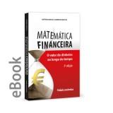 Ebook - Matemática Financeira - O valor do dinheiro ao longo do tempo 3ª edição revista e ampliada
