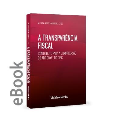 Ebook - A transparência fiscal Contributo para a compreensão do artigo 6.º do CIRC