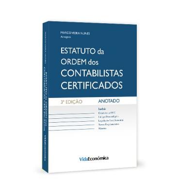 Estatuto da Ordem dos Contabilistas Certificados - Anotado - 3ª edição