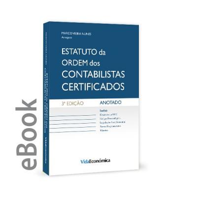 Ebook - Estatuto da Ordem dos Contabilistas Certificados - Anotado - 3ª edição