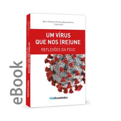 Ebook - Um Vírus que nos (Re)Une : Reflexões da FEUC