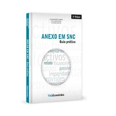 Novo Sistema Contabilístico - anexo em snc - guia prático - 2ª ed.