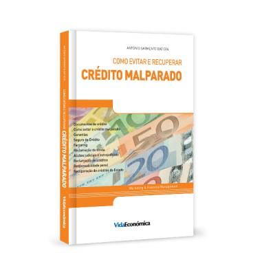 Como Evitar e Recuperar Crédito Malparado
