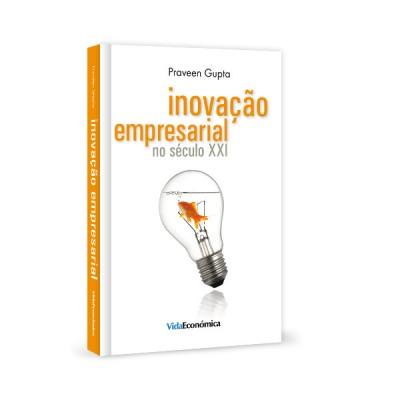 Inovação Empresarial no Século XXI