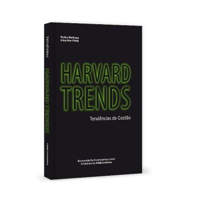Harvard Trends-Tendências de Gestão